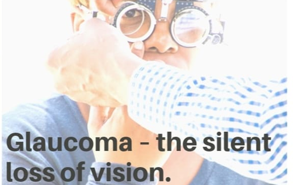 Glaucome – The Silent Loss Of Vision